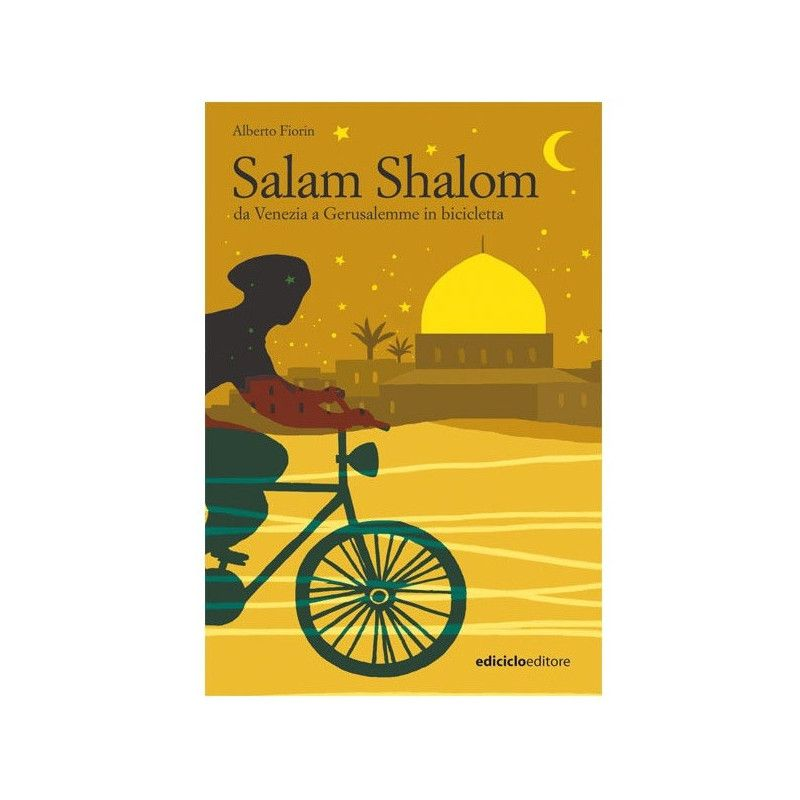 SALAM SHALOM, from Venice to Jerusalem  - 1