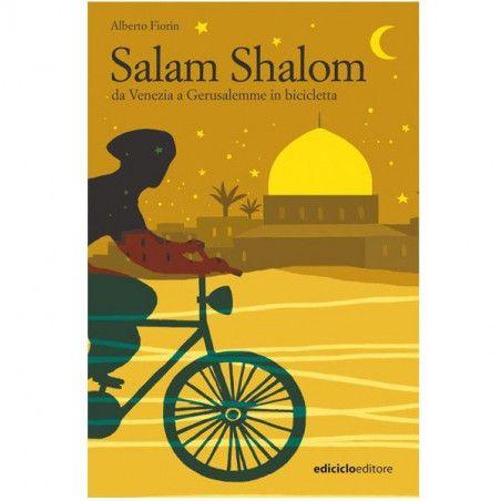 SALAM SHALOM, from Venice to Jerusalem